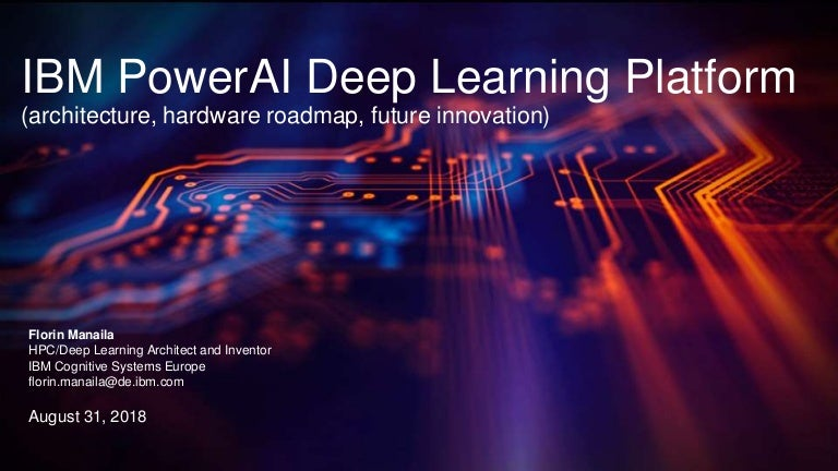 PowerAI Deep dive