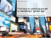 "Five keys to marketing's ""new golden age"""