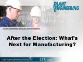 After the Election: What's Next for Manufacturing?