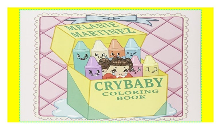 Cry Baby Coloring Book P D F Xufiweyix