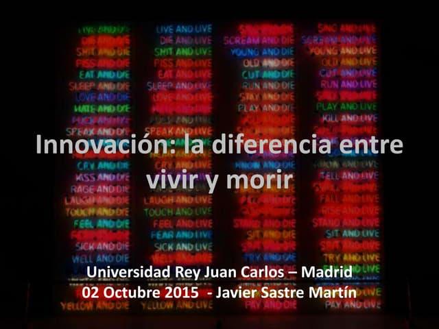 Innovación: la diferencia entre vivir y morir