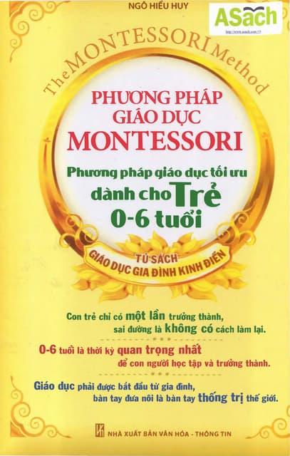 Sách Phương Pháp Giáo Dục Montessori Cho Trẻ Từ 0 -6 Tuổi
