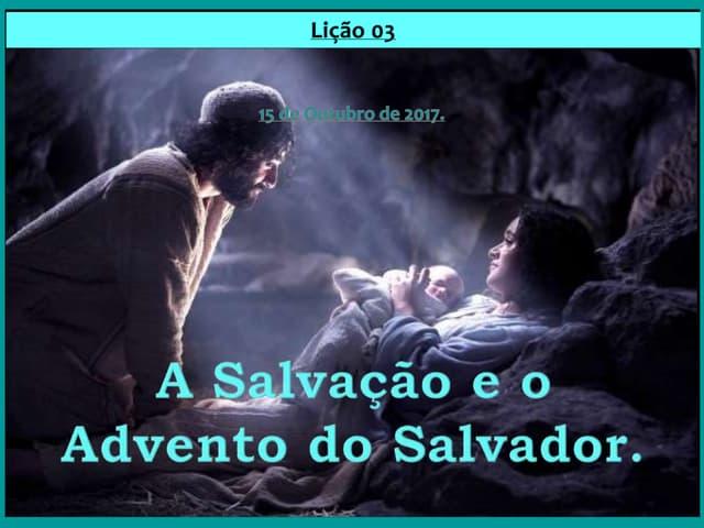 A Salvação e o Advento do Salvador.