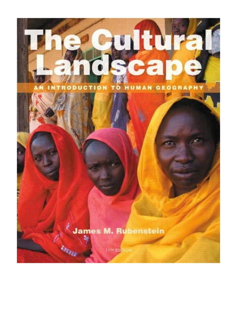 2013 The Cultural Landscape Pdf An Introduction To Human Geograp