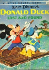 Donald Duck, Lost and Found, Little Golden Book, New York, Golden Press, 1960