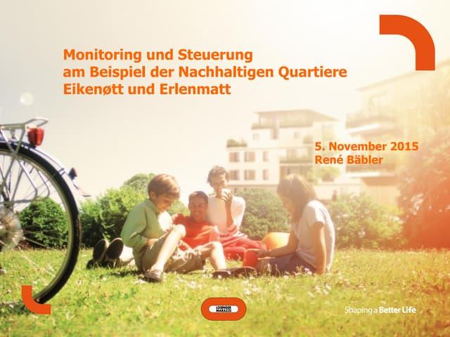 Monitoring und Steuerung am Beispiel der Nachhaltigen Quartiere Eikenøtt und Erlenmatt