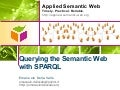 Querying the Semantic Web with SPARQL