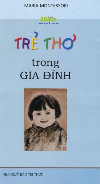 Sách Trẻ Thơ Trong Gia Đình - Maria Montessori