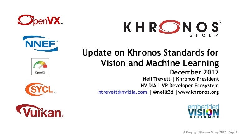 "Update on Khronos Standards for Vision and Machine Learning,"" a Pres…"