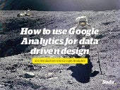 How to use Google Analytics for data driven design