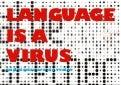 Language is a Virus: technologies of Speech