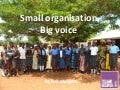 Small organisation, big voice | Small charities communications conference | 12 July 2017