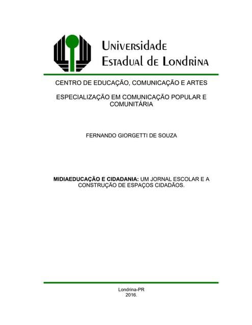 Midiaeducação e Cidadania: Um Jornal Escolar e a Construção de Espaços Cidadãos.