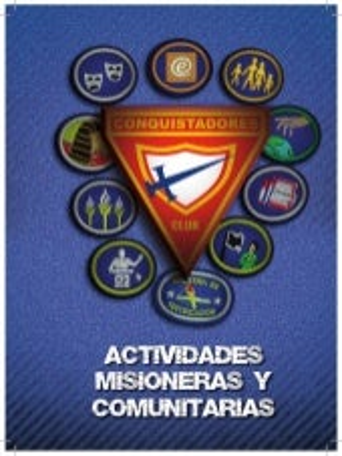 05 Especialidades de Actividades Misioneras y Comunitarias   Club de Conquistadores