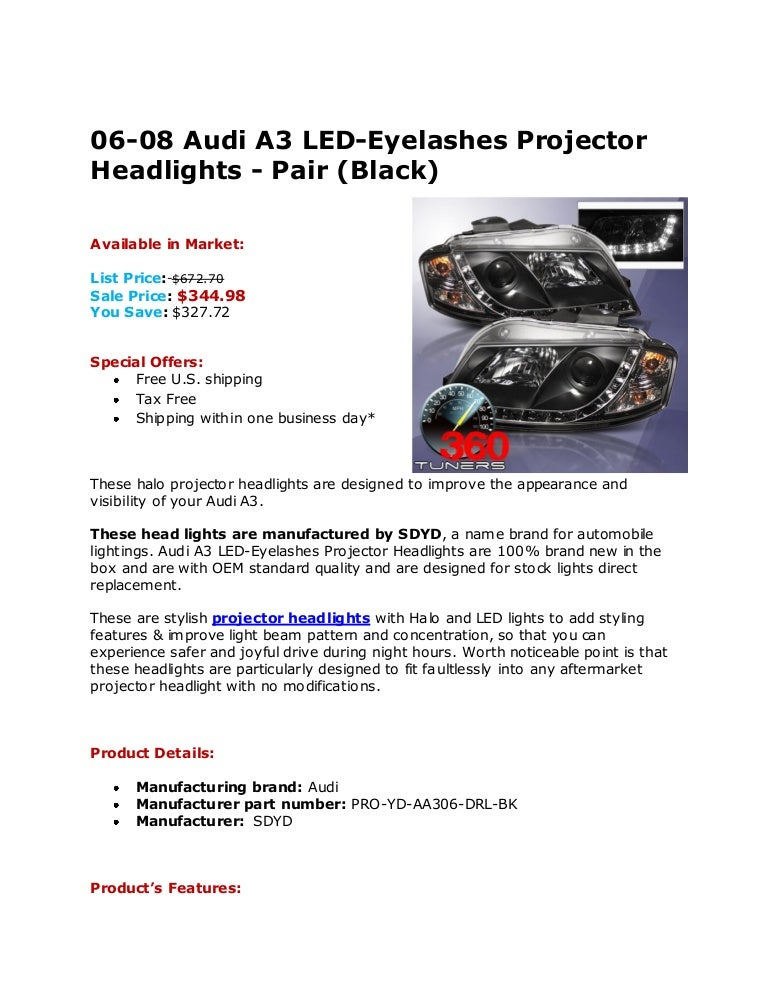 06 08 Audi A3 Led Eyelashes Projector Headlights Pair Black