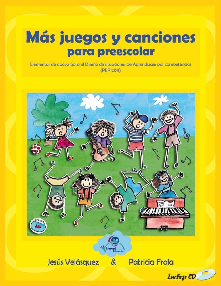 06 Mas Juegos Y Canciones Para Preescolar