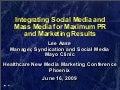 Integrating Social Media and Mass Media for Maximum PR and Marketing Results