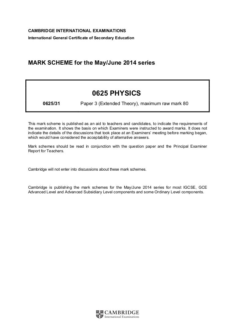 Physics 0625 - Paper 3 version 1 - Mark scheme - May Jun 2014