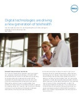 Digital technologies are driving a new generation of telehealth_White paper_DELL