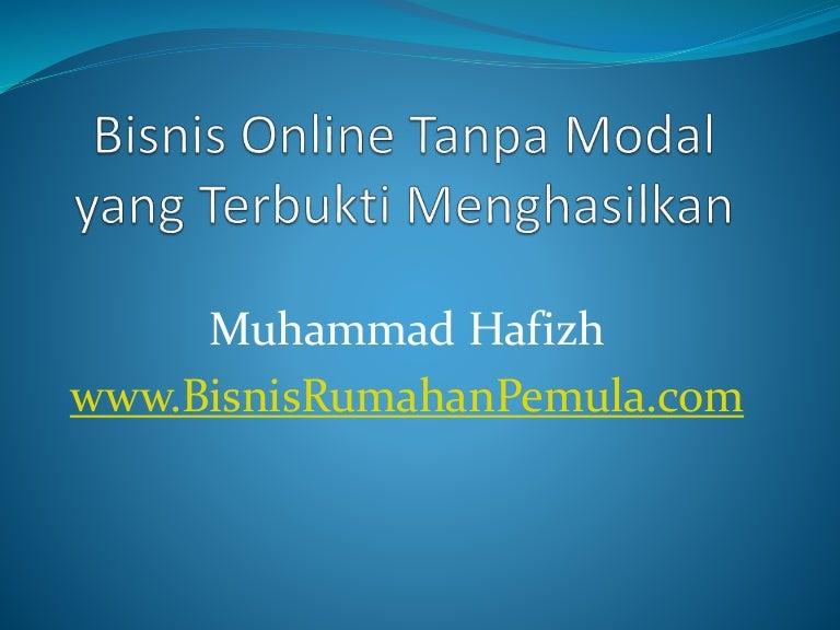 Bisnis online tanpa modal yang terbukti menghasilkan