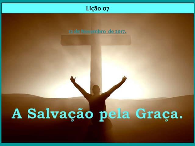 A Salvação pela Graça.