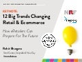 12 Big Trends Changing Retail Marketing Today