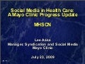 MHSCN Presentation on Mayo Clinic Social Media