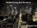 Chapter 10 - Redistricting