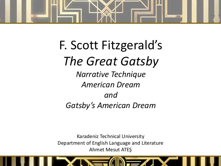 a comparison between the theme of the american dream in f scott fitzgeralds the great gatsby and art At a glance in the great gatsby, f scott fitzgerald chronicles the death of the american dreamhis main character, jay gatsby, personifies the american dream, being a self-made man who pulled.