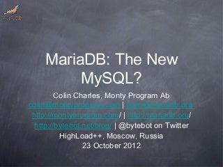 Maria db the new mysql (Colin Charles)