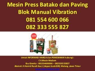 081.554.600.066 - 082.333.555.827, mesin press batako dan paving block sistem hidrolik , mesin press batako jakarta ,