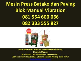 081.554.600.066 - 082.333.555.827, mesin press batako hidrolis , mesin press batako harga ,