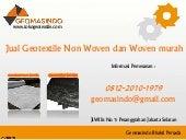 0812 2010 1979 (telkomsel) jual geotextile di Kefamenanu timor tengah utara
