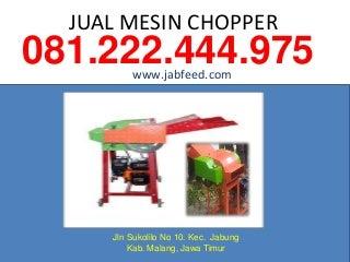 081222444975. jual mesin pencacah rumput makanan ternak, mesin pencacah rumput malang, rangka mesin pencacah rumput, mesin