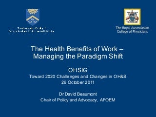 The Health Benefits of Work – Managing the Paradigm Shift