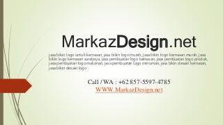 +62 857-5597-4785 - Jasa Bikin Desain Kemasan, Jasa Bikin Desain Logo, Jasa Bikin Logo Untuk Kemasan - Markaz Design