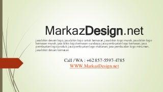 +62 857-5597-4785 - Jasa Pembuatan Logo Minuman, Jasa Bikin Desain Kemasan, Jasa Bikin Desain Logo - Markaz Design