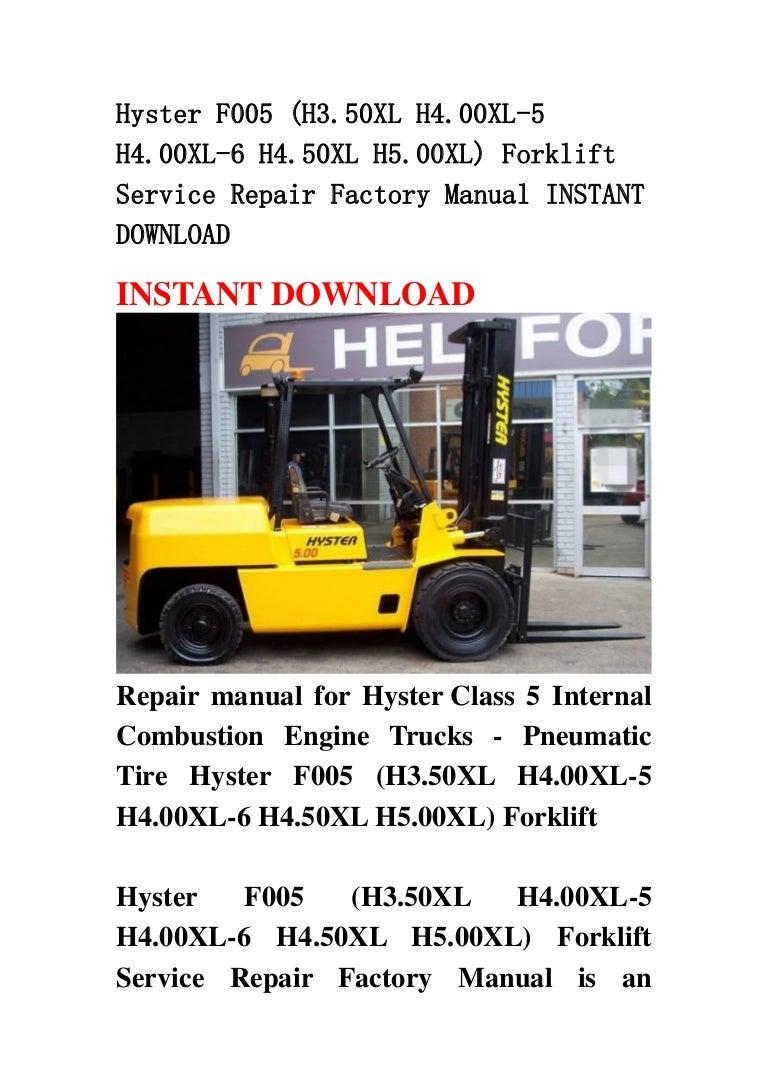 Hyster F005 H350xl H400xl 5 6 H450xl H500xl Forklift Se H80xl Wiring Diagram