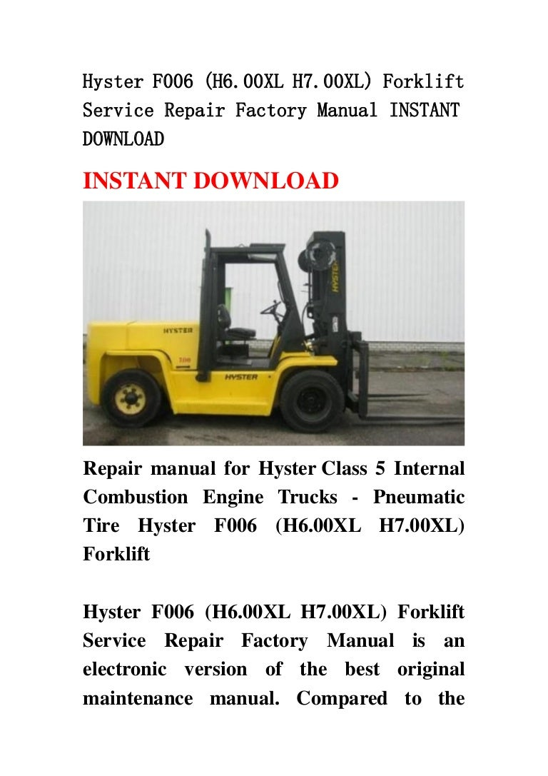 Hyster f006 h600xl h700xl forklift service repair factory manual fandeluxe Gallery