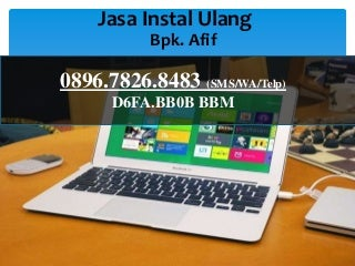 0896.7826.8483 (tree), jasa instal windows surabaya
