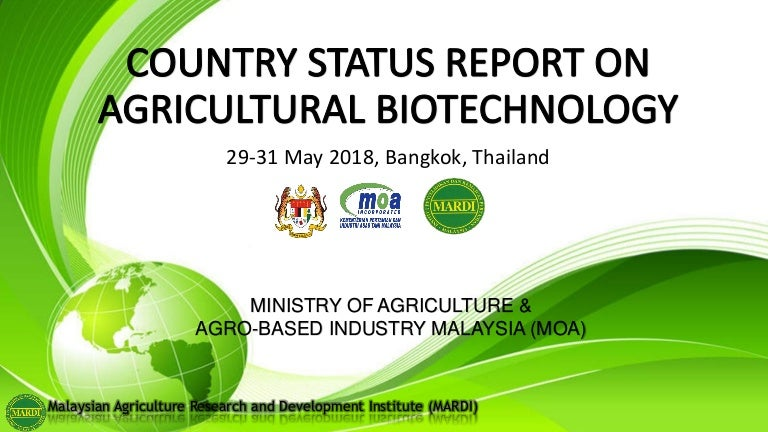 Country Status Reports On Agricultural Biotechnology Malaysia