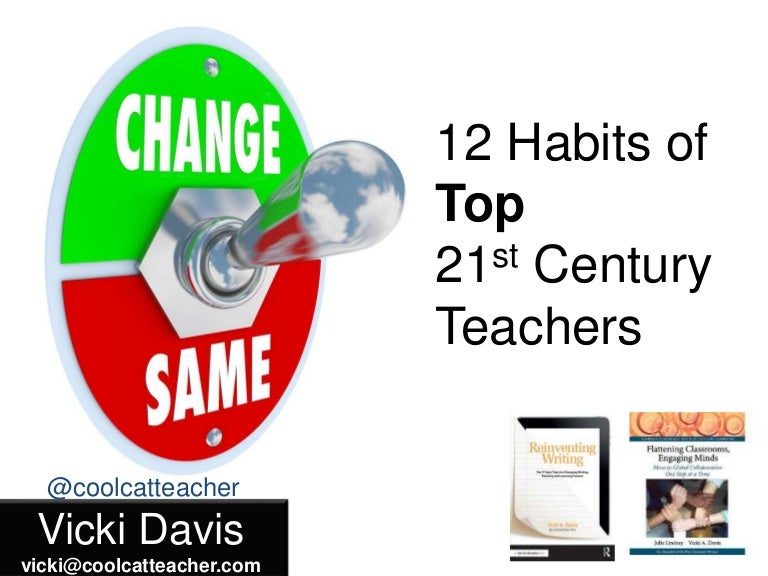 12 Habits of the Effective 21st Century Teacher