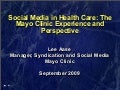 Mayo Clinic Social Media Update