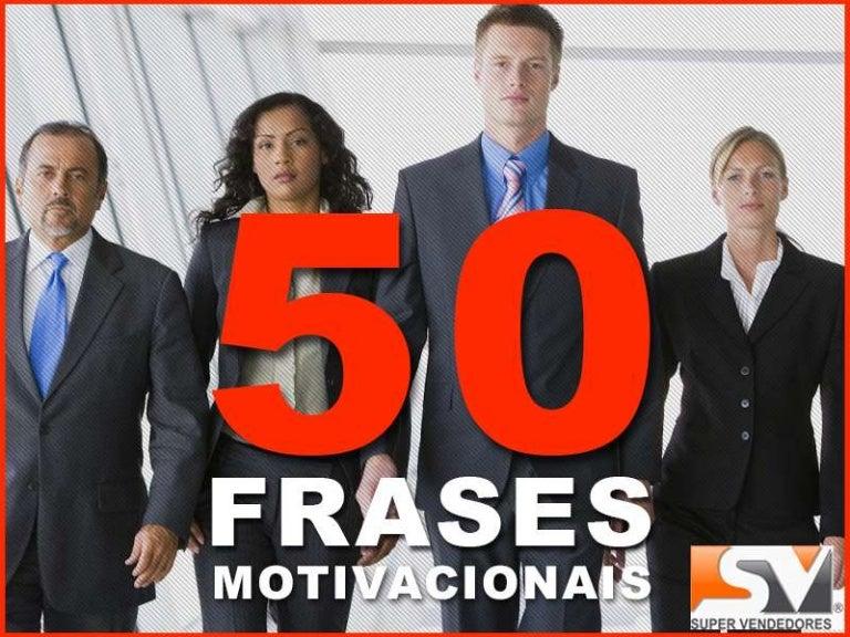 50 Frases Motivacionais Em Vendas Para Treinamentos De Vendas