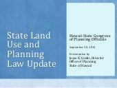Land Use Law Update Presentation to the Hawaii State Congress of Planning Officials 2013