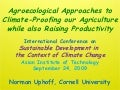 0952 Agroecological Approaches to Climate-Proofing our Agriculture while also Raising Productivity
