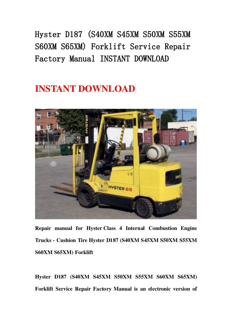 Hyster D187 (S40XM S45XM S50XM S55XM S60XM S65XM) Forklift Service Re… | Hyster 65 Forklift Wiring Diagram |  | SlideShare
