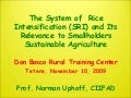 0954 The System of  Rice Intensification (SRI) and Its Relevance to Smallholders Sustainable Agriculture