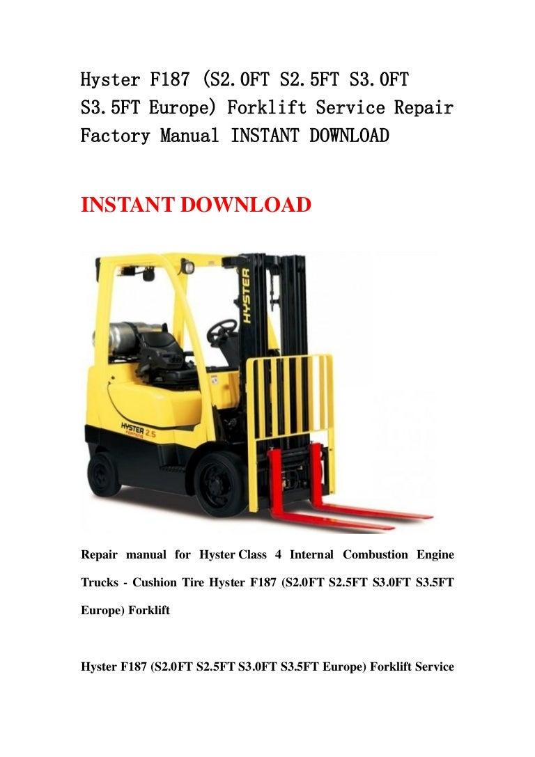 hyster d187 s2 00xm s2 25xm s2 50xm s3 00xm s3 20xm europe forklift service repair factory manual instant download