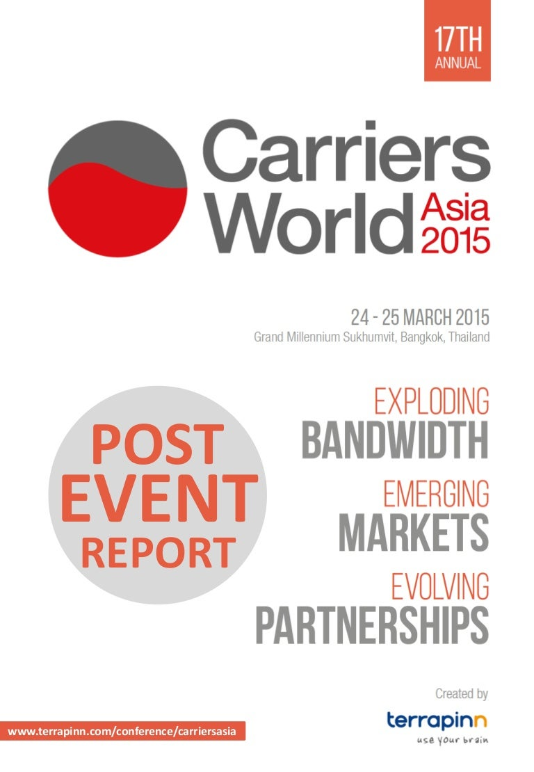 Carriers World Asia 2015 - Post Event Report - Final fc34d12fb50d